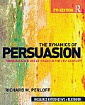 Dynamics of Persuasion (5TH 13 Edition)