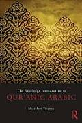 The Routledge Introduction to Qur'anic Arabic