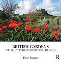 British Gardens: History, Philosophy and Design