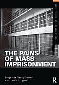 Pains of Mass Imprisonment