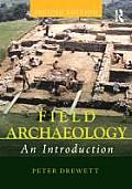 Field Archaeology (2ND 11 Edition)