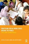 Practising Social Work Ethics International Cases & Commentaries