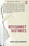 Revisionist Histories. Marnie Hughes-Warrington