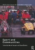 Sport and Communities (Sport in the Global Society Contemporary Perspectives)