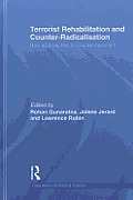 Terrorist Rehabilitation and Counter-Radicalisation: New Approaches to Counter-Terrorism