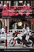 Theories & Practices Of Development