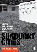 Sunburnt Cities The Great Recession Depopulation & Urban Planning in the American Sunbelt