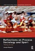 Reflections on Process Sociology and Sport: 'Walking the Line' (Sport in the Global Society Contemporary Perspectives) Cover