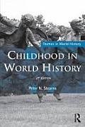 Childhood in World History (Themes in World History) Cover