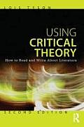 Using Critical Theory How To Read & Write About Literature