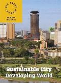 Sustainable City/Developing World: Isocarp Review 6
