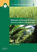 Sustainable Energy Developments #3: Biomass as Energy Source: Resources, Systems and Applications Cover