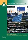 Sustainable Energy Policies for Europe: Towards 100% Renewable Energy (Sustainable Energy Developments) Cover