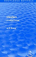 Idealism (Routledge Revivals): A Critical Survey