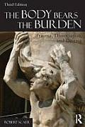 Body Bears The Burden Trauma Dissociation & Disease