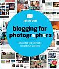 Blogging for Photographers: Showcase Your Creativity & Build Your Business