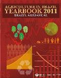 Agriculture in Brazil Yearbook 2010, 16th Edition: Brazil Agrianual