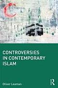 Controversies in Contemporary Islam