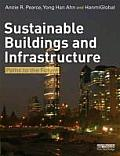 Sustainable Buildings and Infrastructure: Paths to the Future