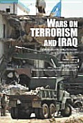 The Wars on Terrorism and Iraq: Human Rights, Unilateralism and Us Foreign Policy