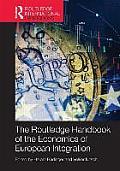 Routledge Handbook of the Economics of European Integration (Routledge International Handbooks)