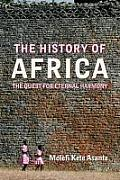 History of Africa The Quest for Eternal Harmony