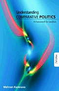 Understanding Comparative Politics (2ND 08 Edition)
