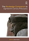 The Routledge Companion to Eighteenth Century Philosophy (Routledge Philosophy Companions)