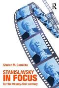 Stanislavsky in Focus (2ND 09 Edition)