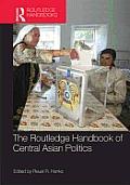 Routledge Handbook of Central Asian Politics