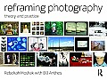 Reframing Photography : Theory and Practice (11 Edition)