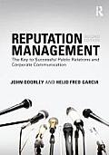 Reputation Management The Key To Successful Public Relations & Corporate Communication
