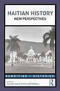 Haitian History New Perspectives