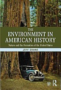 The Environment in American History: Nature and the Formation of the United States