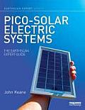 Pico-Solar Electric Systems: The Earthscan Expert Guide to the Technology and Emerging Market (Earthscan Expert)
