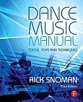 Dance Music Manual Tools Toys & Techniques