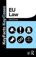 Eu Law (Key Facts Key Cases)