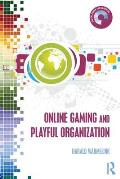 Online Gaming and Playful Organization (Digital Games and Learning)