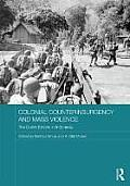 Colonial Counterinsurgency and Mass Violence: The Dutch Empire in Indonesia (Routledge Studies in the Modern History of Asia)