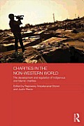 Charities in the Non-Western World: The Development and Regulation of Indigenous and Islamic Charities