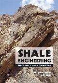 Shale Engineering: Mechanics and Mechanisms