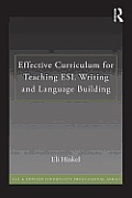Effective Curriculum for Teaching L2 Writing: Principles and Techniques (ESL & Applied Linguistics Professional)
