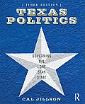 Texas Politics: Governing the Lone Star State (3RD 11 - Old Edition)