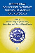 Professional Counseling Excellence Through Leadership & Advocacy