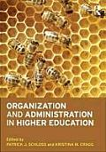 Organization & Administration in Higher Education