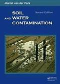 Soil & Water Contamination 2nd Edition From Molecular to Catchment Scale