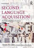 Second Language Acquisition (4TH 13 Edition)