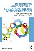 Rethinking Multicultural Education for the Next Generation: The New Empathy and Social Justice