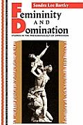 Femininity and Domination (90 Edition)