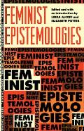Feminist Epistemologies (Thinking Gender) Cover